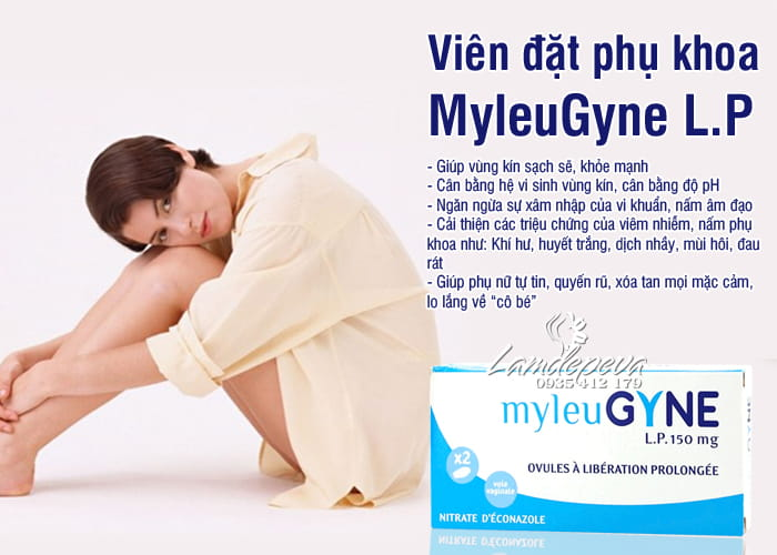 Viên đặt âm đạo MyleuGyne L.P 150mg của Pháp hiệu quả nhất 1